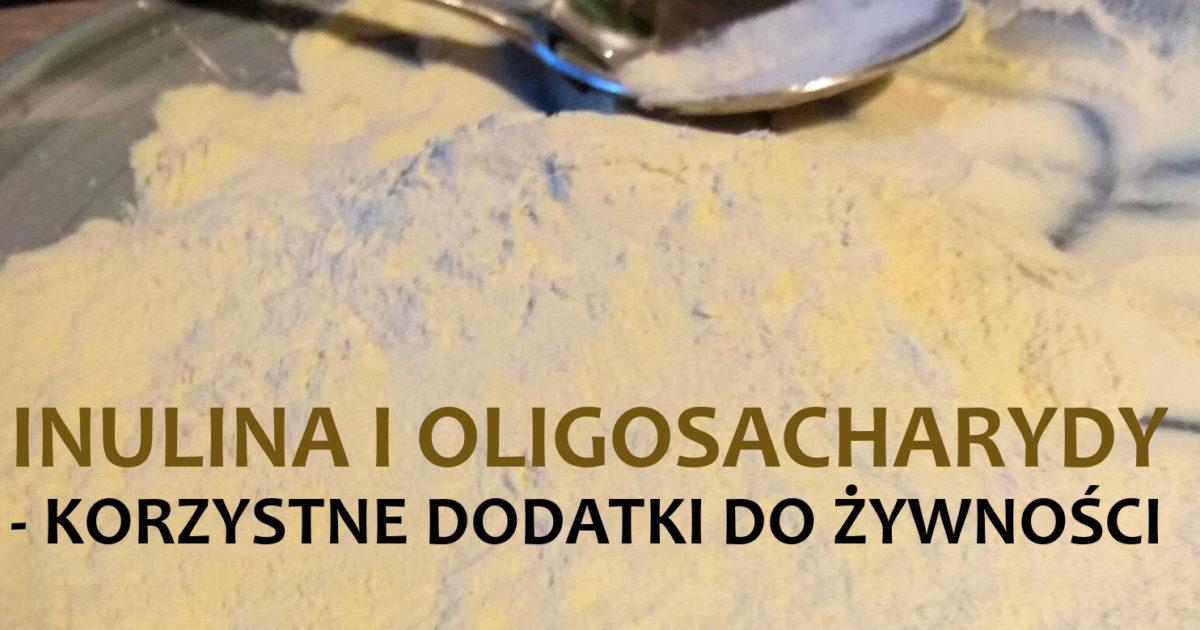 inulina i oligosacharydy