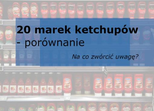 ketchup łagodny porównanie