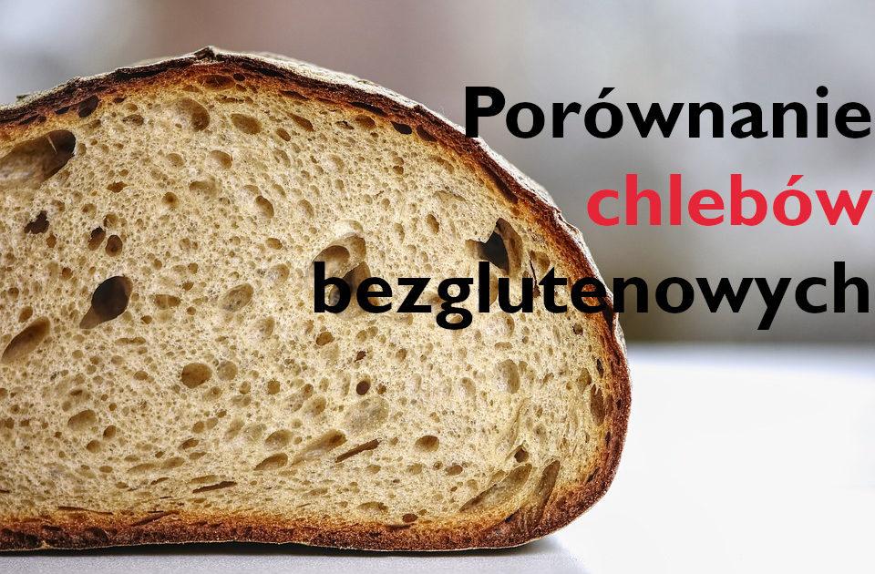 porównanie chlebów bezglutenowych