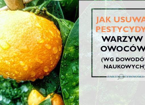 jak myć owoce i warzywa