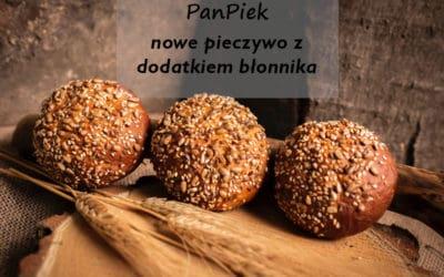PANPIEK nowe pieczywo na rynku z dodatkiem błonnika!
