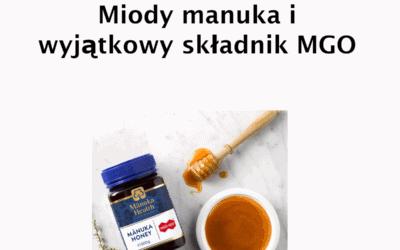 Miody manuka i wyjątkowy składnik MGO